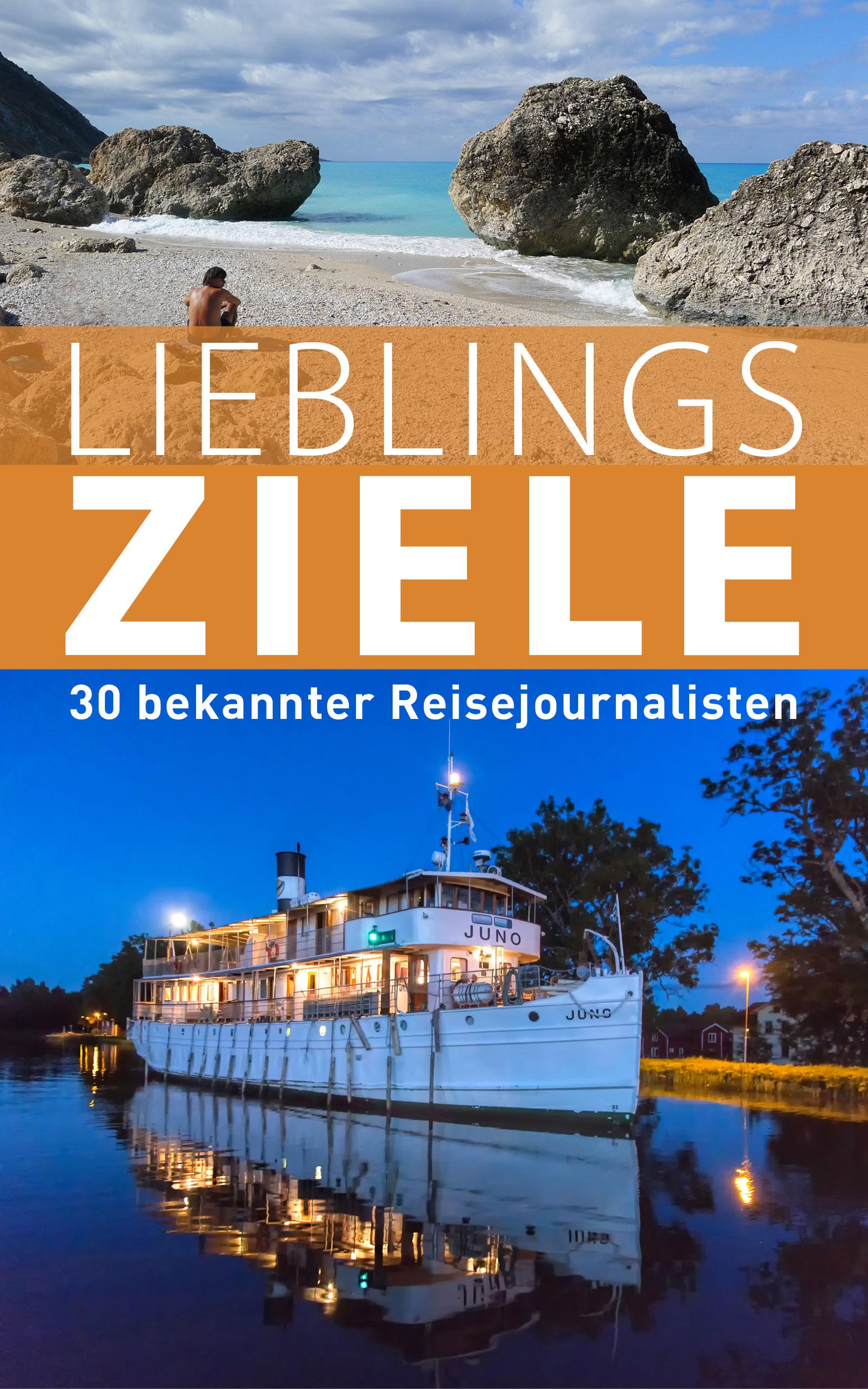 Lieblingsziele 30 bekannter Reisejournalisten